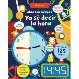 Ya sé decir la hora (libro con solapas)