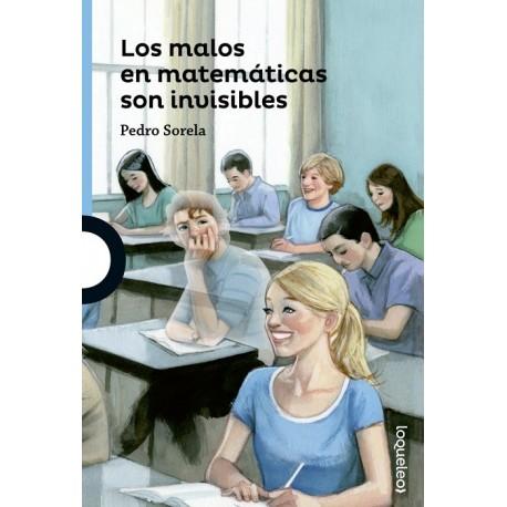 Los malos en matemáticas son invisibles