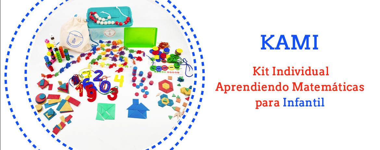 KAMI: Kit Individual Aprendiendo Matemáticas para Infantil