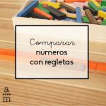 Comparar números con regletas numéricas