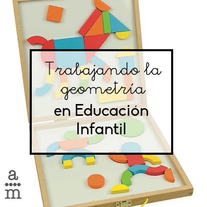 Trabajando la geometría en Educación Infantil