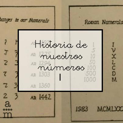 Historia De Nuestros Numeros I Aprendiendo Matematicas