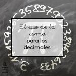 El uso de la coma para los decimales