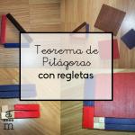 Teorema de Pitágoras con regletas