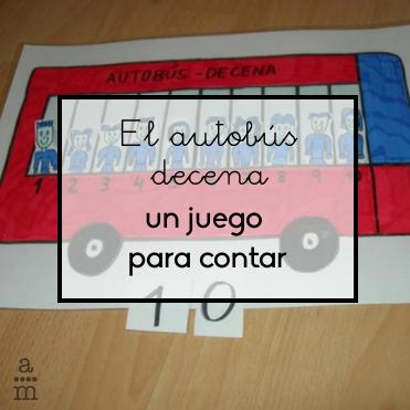 El autobús decena, un juego para contar - Aprendiendo matemáticas
