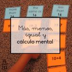 Más, menos, igual y cálculo mental