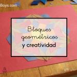 Bloques geométricos y creatividad