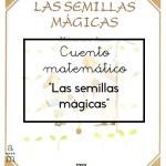 Cuento matemático: «Las semillas mágicas»