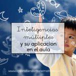 Cómo aplicar la teoría de las Inteligencias Múltiples a la enseñanza de las matemáticas II