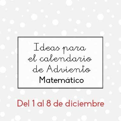 Adviento Calendario.Ideas Para El Calendario De Adviento Matematico