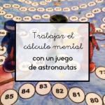 Trabajar el cálculo mental con un juego de astronautas