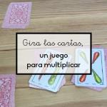 Gira las cartas, un juego para multiplicar