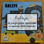 Rallye, el juego para aprender a operar disfrutando
