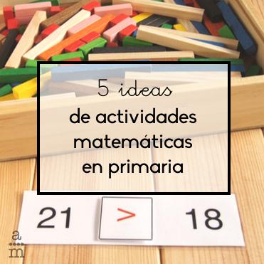 5 ideas de actividades matemáticas en primaria - Aprendiendo matemáticas