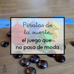 Piratas de la suerte, el juego que no pasa de moda