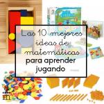 Las 10 mejores ideas de matemáticas para aprender jugando
