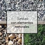 Series con elementos naturales