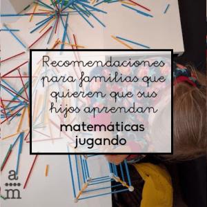 Recomendaciones para que los niños aprendan matemáticas jugando